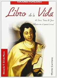 Libro de la Vida de Santa Teresa de Jesús Ediciones