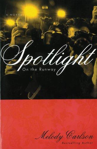 Spotlight (On the Runway)
