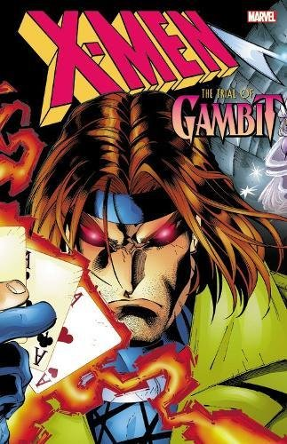 (X-Men: The Trial of Gambit)