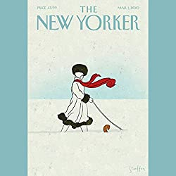 The New Yorker, March 1st, 2010 (Larissa MacFarquhar, Calvin Trillin, Steve Coll)