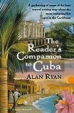 The Reader's Companion to Cuba, Alan Ryan, 0156003678