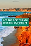 Southern California - Off the Beaten Path®, Kathy Strong, 0762764848