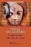 I figli di Lucifero: Il segreto perduto della stirpe dei Cagots