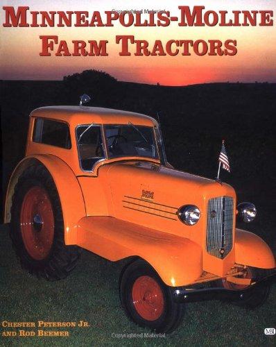 Minneapolis-Moline Farm Tractors (Motorbooks International Farm Tractor Color History)