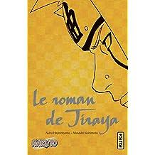 Naruto 01 : Le roman de Tiraya