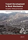 Transit Development in Rock Mechanics, , 1138027308