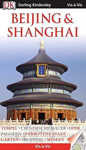 Vis a Vis Reiseführer Beijing & Shanghaimit Extra-Karte (Vis-à-Vis)