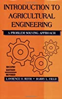 Introduction To Agricultural Engineering: A problem-solving approach