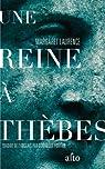 Une reine à Thèbes par Laurence