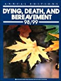 Annual Editions : Dying, Death, and Bereavement, Dickinson, 0697392953