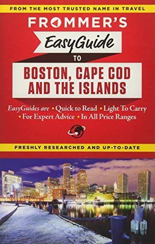 (Frommer's EasyGuide to Boston, Cape Cod and the Islands (Easy Guides))