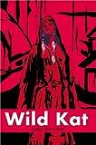 Wild Kat, Lydia Joe Cates, 0595745407