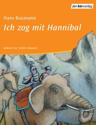 Ich zog mit Hannibal, 2 Cassetten Hörkassette – 2002 Hans Baumann Achim Höppner Dhv der Hörverlag 3895847135