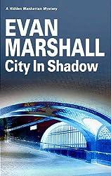 City in Shadow (Hidden Manhattan Mysteries)
