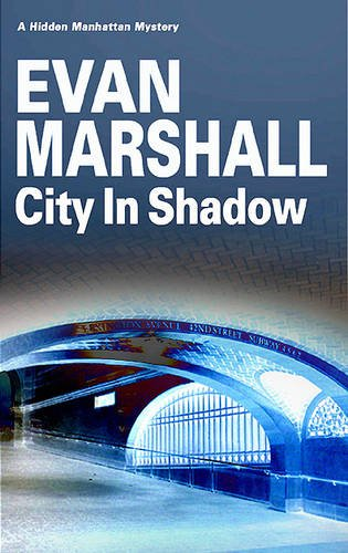City in Shadow (Hidden Manhattan Mysteries)