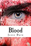 Blood, Jesse Daro, 1483970078