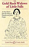The Gold Rush Widows of Little Falls, Linda S. Peavy and Ursula Smith, 0873512499
