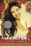 img - for Para Selena, Con Amor (Commemorative Edition) (Spanish Edition) book / textbook / text book