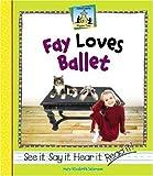 Fay Loves Ballet
