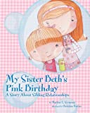 img - for My Sister Beth's Pink Birthday: A Story About Sibling Relationships book / textbook / text book
