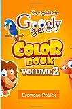 Youngmindz Googly Eyes Color Book: Volume 2, Eromona Patrick, 1496189450