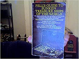 Book Fell's Guide to Sunken Treasure Ships of the World