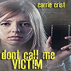 Don't Call Me Victim Audiobook
