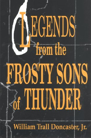 Legends from the Frosty Sons of Thunder