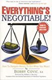 img - for Everything's Negotiable! How to Bargain Better to Get What You Want book / textbook / text book