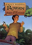 Rowan and the Keeper of the Crystal, Emily Rodda, 0060297778