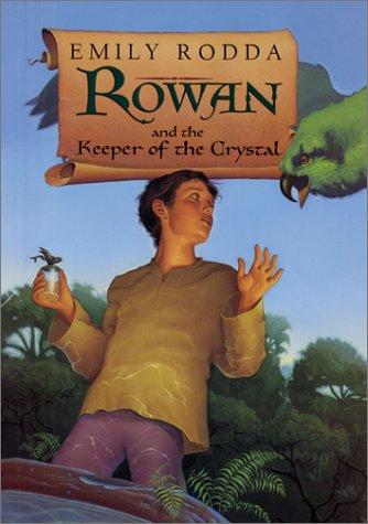 Rowan and the Keeper of the Crystal (Rowan of Rin)