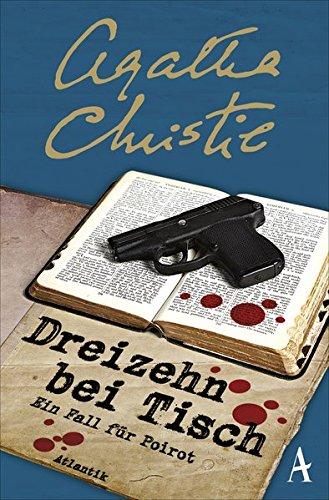 Dreizehn bei Tisch: Ein Fall für Poirot: : Christie