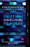Reason and Reality: The Relationship Between Science and Theology (SPCK Classics)