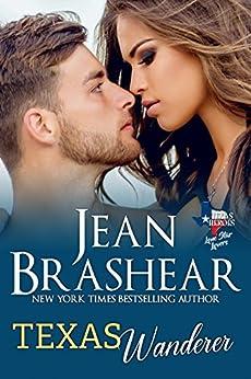 Texas Wanderer: Lone Star Lovers Book 6 (Texas Heroes 28) by [Brashear, Jean]