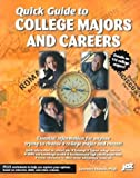 Quick Guide to College Majors and Careers, Laurence Shatkin, 1563708345
