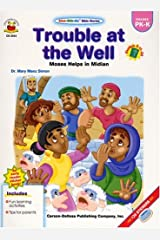 Trouble At The Well- Moses Helps In Midian (Stick-With-Me Bible Stories) Paperback