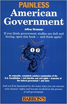 Book Painless American Government (Painless Series) by Jeffrey Strausser (2004-02-01)