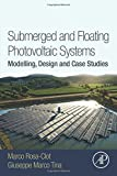 img - for Submerged and Floating Photovoltaic Systems: Modelling, Design and Case Studies book / textbook / text book