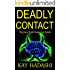 Deadly Contact (The June Kato Suspense Series Book 4)