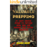Valuable Prepping: 25 Very Useful Items To Pepare Now And Use During And After Disaster: (Prepper's Guide, Survival, Survival Tactics)