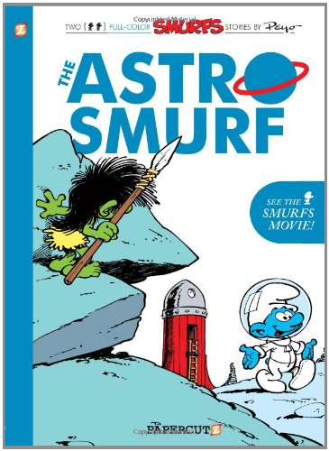 Smurfs #7: The Astrosmurf, The (The Smurfs Graphic Novels) ebook