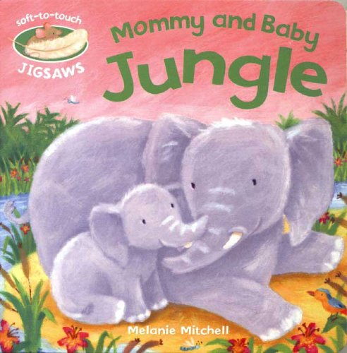 Mommy and Baby: Jungle (Soft-To-Touch Jigsaws)