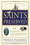 Saints Preserved, Thomas J. Craughwell, 0307590739