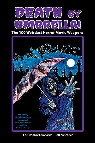 Death by Umbrella! The 100 Weirdest Horror Movie Weapons -