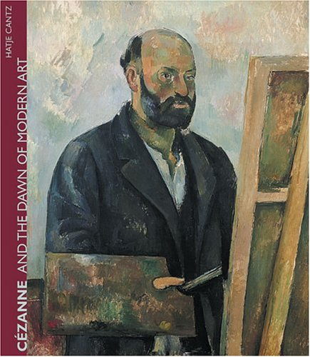 Download Cezanne And The Dawn Of Modern Art ebook