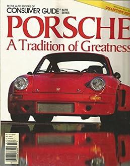 porshe a tradition of greatness consumer guide auto series rh amazon com Consumers Auto Warehouse Auto Insurance
