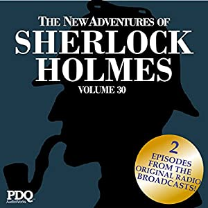 The New Adventures of Sherlock Holmes: The Golden Age of Old Time Radio Shows, Vol. 30 Radio/TV Program