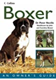 Collins Dog Owner's Guide – Boxer (Collins Dog Owner's Guides)