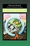 Destiny Feared - The Instinctual Beast, K. D.Snyder, 1419621807