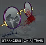 Strangers on a Train: Hitchcock Golden Age Radio Presentation